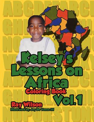 Kelsey's Lesson on Africa Vol. 1 - Wilson, Ray