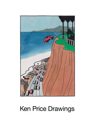 Ken Price: Drawings - Price, Ken, and Criqui, Jean-Pierre (Contributions by)