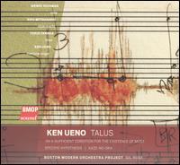 Ken Ueno: Talus - Kifu Mitsuhashi (shakuhachi); Wendy Richman (viola); Yuko Tanaka (biwa); Boston Modern Orchestra Project; Gil Rose (conductor)