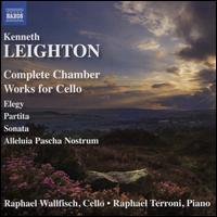 Kenneth Leighton: Complete Chamber Works for Cello - Raphael Terroni (piano); Raphael Wallfisch (cello)