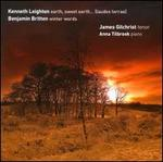 Kenneth Leighton: Earth, Sweet Earth; Britten: Winter Words