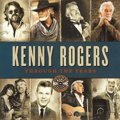 Kenny Rogers: Through the Years - Rogers, Kenny