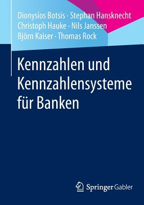 Kennzahlen Und Kennzahlensysteme Fur Banken - Botsis, Dionysios