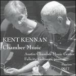 Kent Kennan: Chamber Music