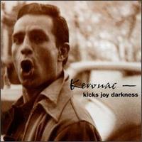 Kerouac: Kicks Joy Darkness - Various Artists