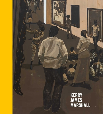 Kerry James Marshall: History of Painting - Foster, Hal, and Cole, Teju