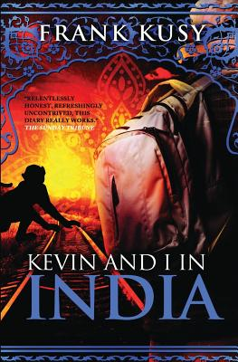 Kevin and I in India - Kusy, Frank