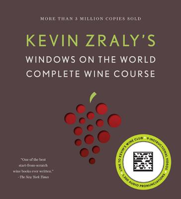 Kevin Zraly's Complete Wine Course - Zraly, Kevin