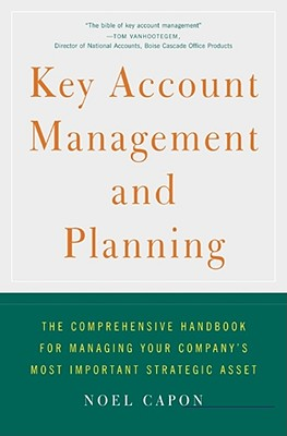 Key Account Management and Planning - Capon, Noel, Professor