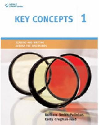 Key Concepts 1: Reading and Writing Across the Disciplines - Smith-Palinkas, Barbara, and Croghan-Ford, Kelly