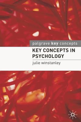 Key Concepts in Psychology - Winstanley, Julie