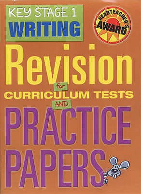 Key Stage 1 Writing: Revision for Curriculum Tests and Practice Papers - Greenwood, Jayne, and Linklater, Holly, and Roberts, Susan