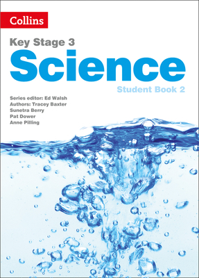 Key Stage 3 Science: Student Book 2 - Walsh, Ed (Editor)
