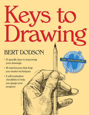 Keys to Drawing - Dodson, Bert