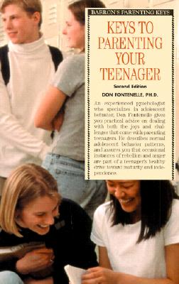 Keys to Parenting Your Teenager - Fontenelle, Don H