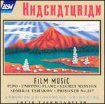 Khachaturian: Film Music - Armenian Philharmonic Orchestra; Loris Tjeknavorian (conductor)