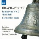 "Khachaturian: Symphony No. 2 ""The Bell""; Lermontov Suite"