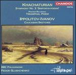 Khachaturian: Symphony No. 3; Ippolitov-Ivanov: Caucasian Sketches