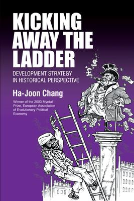 Kicking Awaythe Ladder - Chang, Ha-Joon