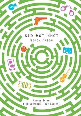 Kid Got Shot: 2 - Mason, Simon