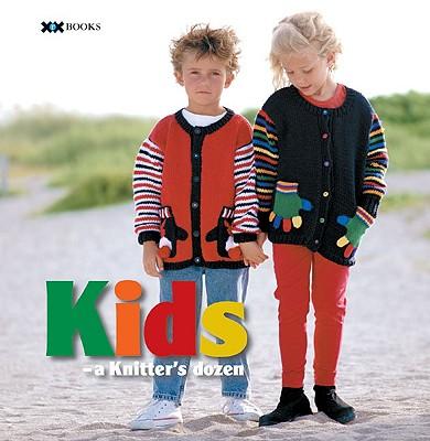 Kids: A Knitter's Dozen - Rowley, Elaine (Editor), and Mondragon, Rick (Editor)