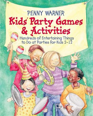 Kids Party Games and Activities - Warner, Penny