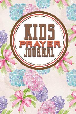 Kid's Prayer Journal: Children's Notebook to Inspire Conversation, Gratitude & Prayer with God, Hydrangea Flower Cover - Publishing, Rogue Plus