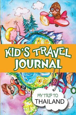 Kids Travel Journal: My Trip to Thailand - Books, BlueBird