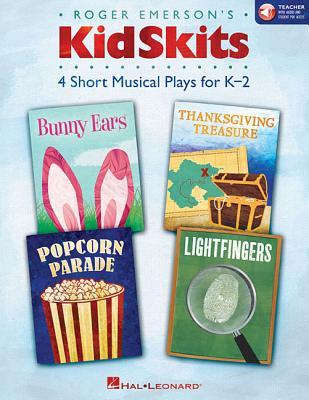 Kidskits: 4 Short Musical Plays for K-2 - Emerson, Roger (Composer)