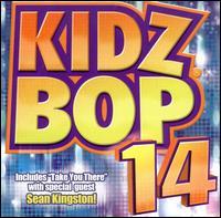 Kidz Bop 14 - Kidz Bop Kids