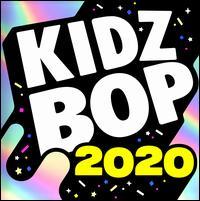 Kidz Bop 2020 - Kidz Bop Kids U.K.