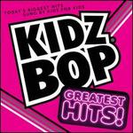 Kidz Bop Greatest Hits [Bonus Track]