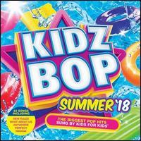 Kidz Bop Summer 2018 - Kidz Bop Kids U.K.