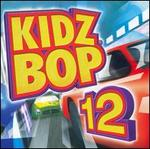 Kidz Bop, Vol. 12