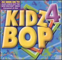 Kidz Bop, Vol. 4 - Kidz Bop Kids