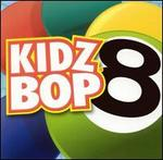 Kidz Bop, Vol. 8