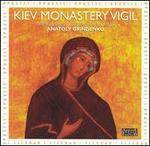 Kiev Monastery Vigil