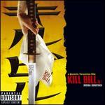 Kill Bill, Vol. 1 [Original Motion Picture Soundtrack]