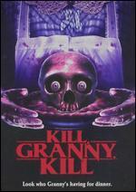 Kill, Granny, Kill