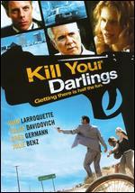Kill Your Darlings - Bjorne Larson