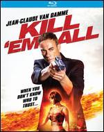Kill'em All [Blu-ray] - Peter Malota