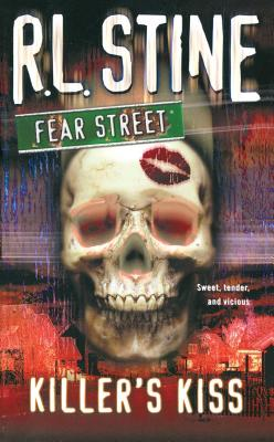 Killer's Kiss: Fear Street - Stine, R. L.