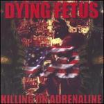 Killing on Adrenaline [Reissue]