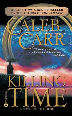 Killing Time - Carr, Caleb