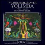 Killmayer: Yolimba