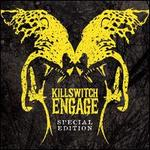 Killswitch Engage [Special Edition]