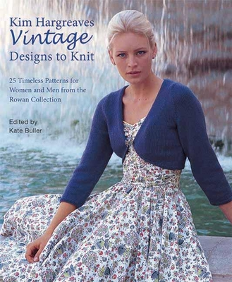 Kim Hargreaves' Vintage Designs to Knit - Hargreaves, Kim