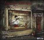 Kim Maerkl: Amati's Dream for Narrator, Violin and String Orchestra