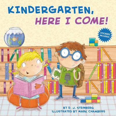 Kindergarten, Here I Come! - Steinberg, D J