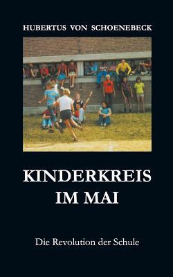 Kinderkreis Im Mai - Schoenebeck, Hubertus Von
